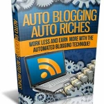 Auto Blogging Auto Riches MRR - Videos Course