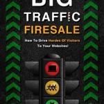 Big Traffic Firesale MRR