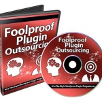 Foolproof Plugin Outsourcing PLR