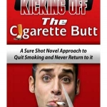 Kicking Off the Cigarette Butt MRR - eBook and Video Series