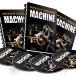 Product Creation Machine - eBook and Videos