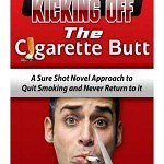 Kicking Off the Cigarette Butt MRR – eBook and Video Series
