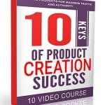 10 Keys Of Product Creation Success MRR